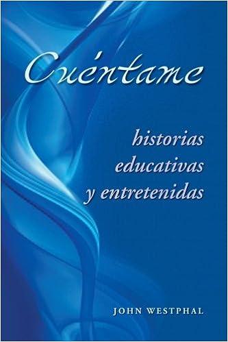 Descargar En Utorrent Cu Ntame: Historias Educativas Y Entretenidas It Epub