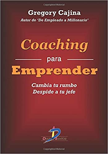 Coaching para emprender: Amazon.es: Cajina, Gregory Cajina: Libros