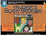 Favorite Scary Stories of American Children (American Storytelling)