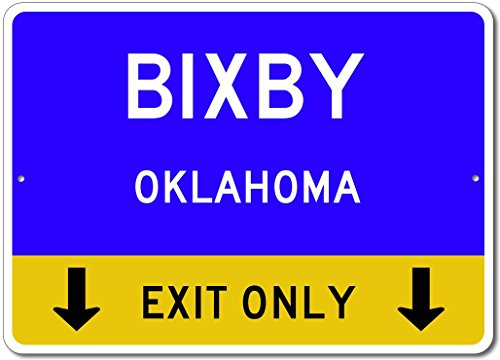 Bixby, Oklahoma US - This Exit Only - Custom City State Aluminum Street Sign - Blue - ()