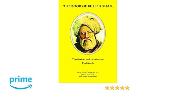 The Book of Bulleh Shah: Bulleh Shah, Paul Smith