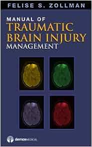Manual Of Traumatic Brain Injury Management 9781936287017 border=