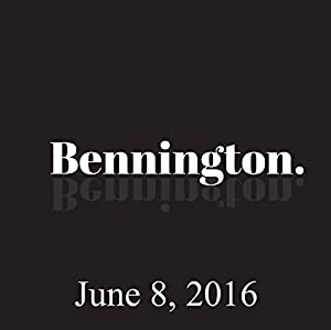 Bennington, June 08, 2016 Radio/TV Program