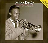 Boppin' the Blues by Davis, Miles (2005-08-09?