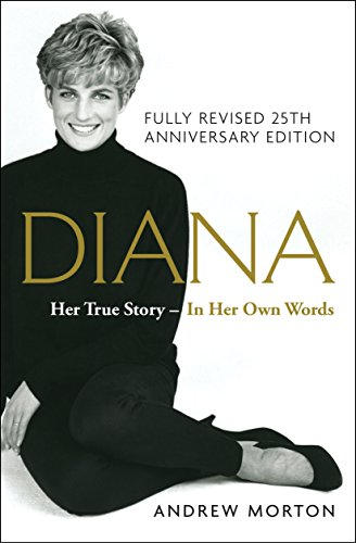 Diana: Her True Story, Fully Revised 25th Anniversary Edition (Thorndike Press Large Print Biographies & Memoirs Series)