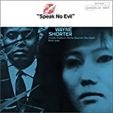Wayne Shorter - Speak No Evil - Music Matters Jazz