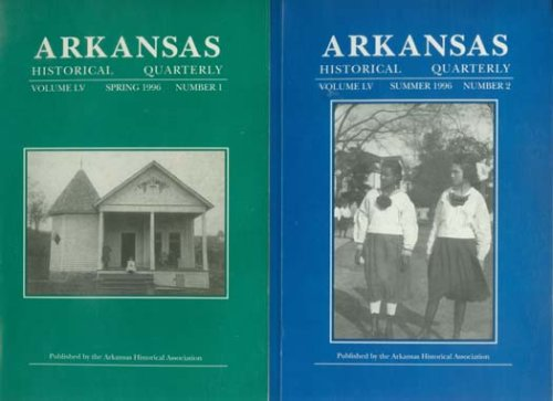 Arkansas Historical Quarterly 1996 -Volume LV - All Four Issues