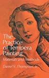 The Practice of Tempera Painting (Dover Art Instruction)