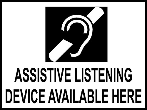 ASSISTIVE LISTENING DEVICE AVAILABLE SIGN (Assistive Listening Device)
