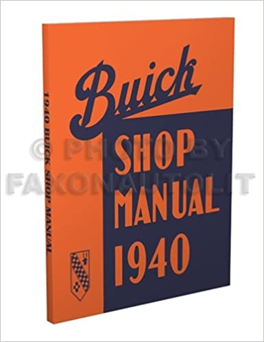 1940 Buick Shop Manual Gm Amazon Com Books