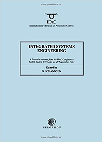 Read online Integrated Systems Engineering (IFAC Postprint Volume) PDF, azw (Kindle), ePub