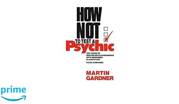 Amazon com: How Not to Test a Psychic (9780879755126