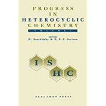Progress in Heterocyclic Chemistry: A Critical Review of the 1988 Literature Preceded by Three Chapters on Current Heterocyclic Topics