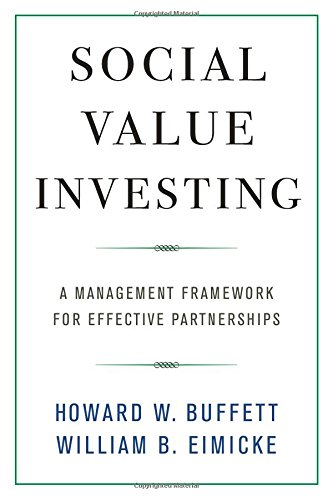Download pdf social value investing a management framework for download pdf social value investing a management framework for effective partnerships ebook kindle online by howard w buffett fandeluxe Images