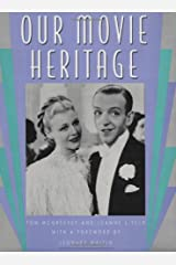 Our Movie Heritage Hardcover