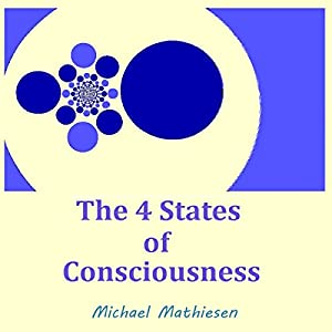 The 4 States of Consciousness Audiobook