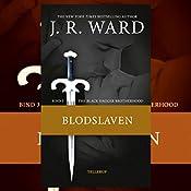 Blodslaven (The Black Dagger Brotherhood 3) | J. R. Ward