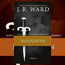 Blodslaven (The Black Dagger Brotherhood 3)