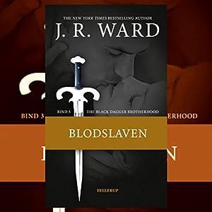 Blodslaven (The Black Dagger Brotherhood 3) Audiobook