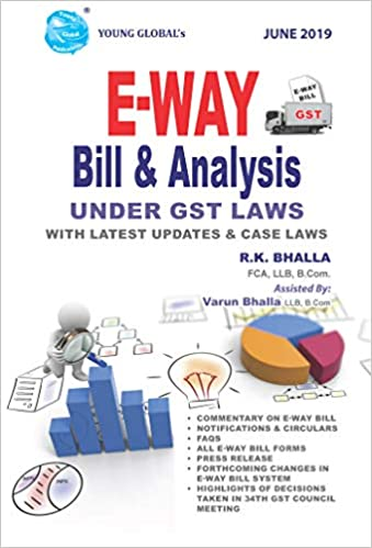 E-WAY Bill & Analysis under GST Laws with Case Laws June 2019 Book