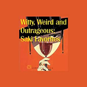 Witty, Weird and Outrageous Audiobook