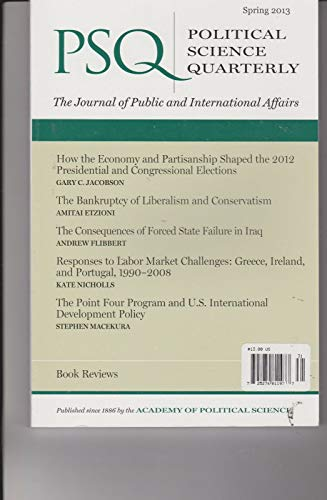 POLITICAL SCIENCE QUARTERLY Magazine Spring 2013, Public & International Affairs