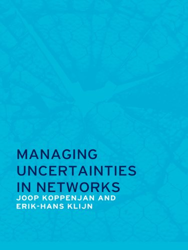 Download Managing Uncertainties in Networks: Public Private Controversies Pdf