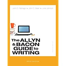 The Allyn & Bacon Guide to Writing, Brief Edition (7th Edition) by John D. Ramage (2014-01-16)