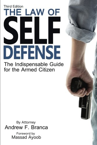 The Law of Self Defense: The Ind...