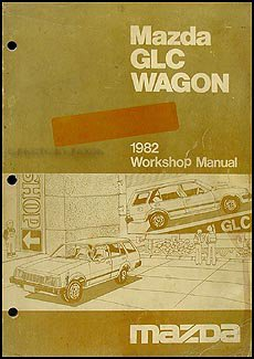1982 Mazda GLC Wagon Repair Shop Manual Original ()