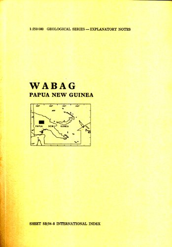 wabag-papua-new-guinea-sheet-sb-54-8-international-index-1250000-geological-series-explanatory-notes