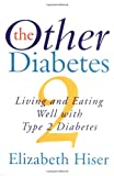 The Other Diabetes, Elizabeth N. Hiser, 0688153291