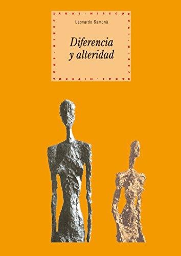 Diferencia y alteridad (Historia del pensamiento y la cultura nº 58) (Spanish Edition