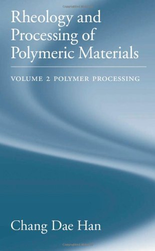 Download Rheology and Processing of Polymeric Materials: Volume 2: Polymer Processing Pdf
