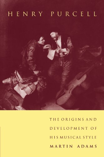 Henry Purcell: The Origins and Development of his Musical Style by Cambridge University Press