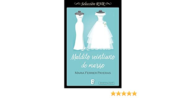 Maldito veintiuno de marzo (Spanish Edition) - Kindle edition by Maria Ferrer Payeras. Literature & Fiction Kindle eBooks @ Amazon.com.