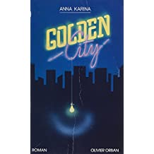 Golden City (French Edition)