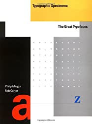 Typographic Specimens: The Great Typefaces (Graphic Design)