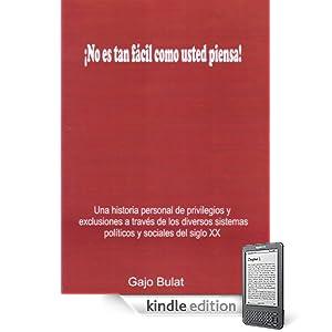 No es tan fácil como usted piensa! (Spanish Edition)