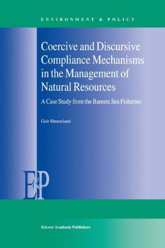 Coercive and Discursive Compliance Mechanisms in the Management of Natural Resources: A Case Study from the Barents Sea