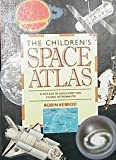 The Children's Space Atlas, Robin Kerrod, 156294164X