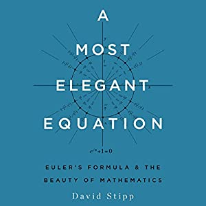 A Most Elegant Equation Audiobook