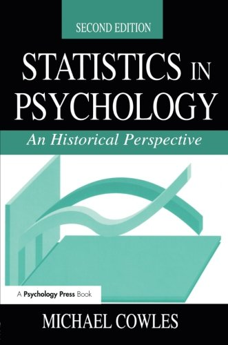 Statistics in Psychology: An Historical Perspective