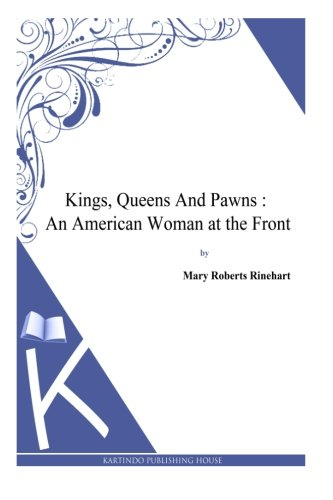 Download Kings, Queens And Pawns : An American Woman at the Front pdf