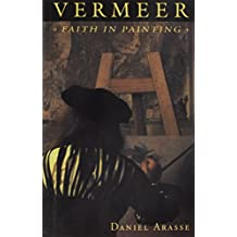 Vermeer: Faith in Painting