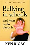 Bullying in Schools and What to Do about It, Ken Rigby, 0864314477