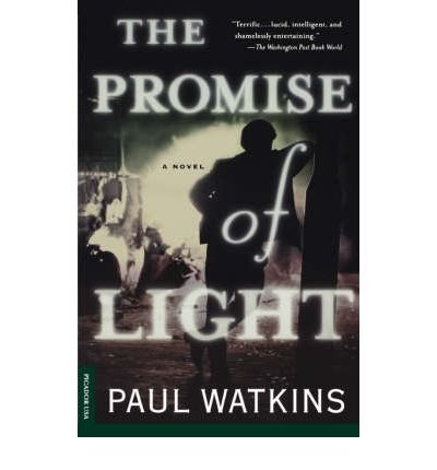 Read Online [ The Promise of Light [ THE PROMISE OF LIGHT BY Watkins, Paul ( Author ) Nov-04-2000[ THE PROMISE OF LIGHT [ THE PROMISE OF LIGHT BY WATKINS, PAUL ( AUTHOR ) NOV-04-2000 ] By Watkins, Paul ( Author )Nov-04-2000 Paperback ebook