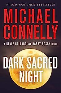 Dark Sacred Night (Renée Ballard Book 2)