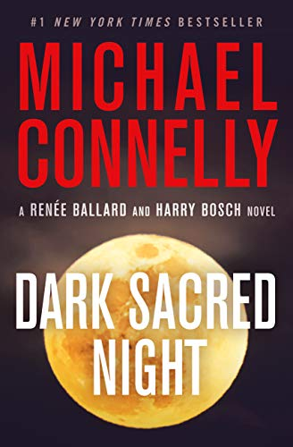 Dark Sacred Night (A Renée Ballard and Harry Bosch Novel Book 1) (Michael Kinder)