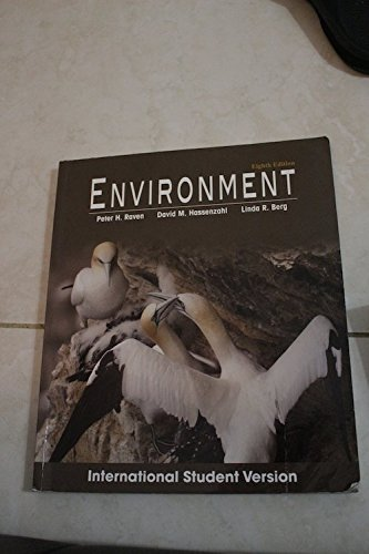 Environment, 8Th Edition International Student Version